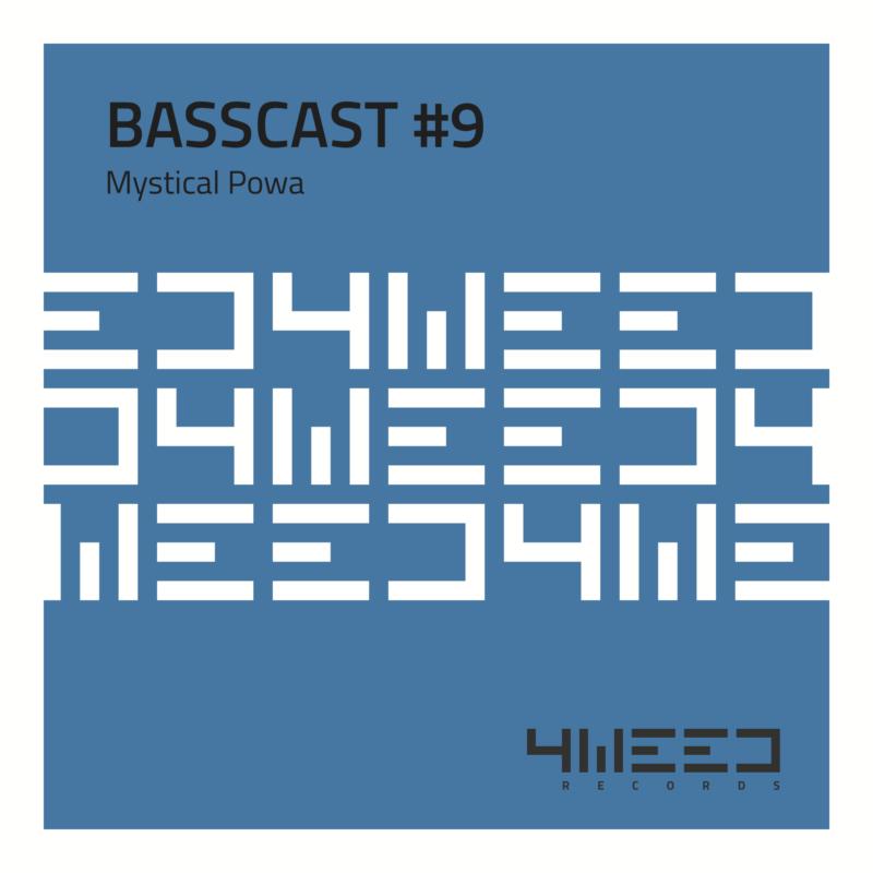 Basscast 9 - Mystical Powa